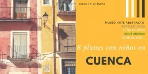 8 planes con niños en Cuenca